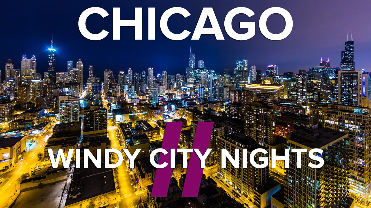 Chicago Timelapse Project, Windy City Nights II [Video]…