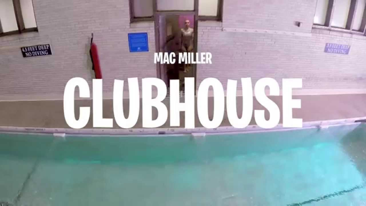 Musik, Mac Miller – Clubhouse [Video]…