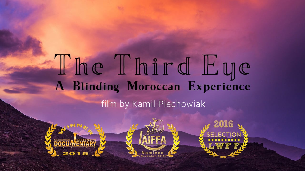 The Third Eye. A Blinding Moroccan Experience – A Timelapse Film [Video]…